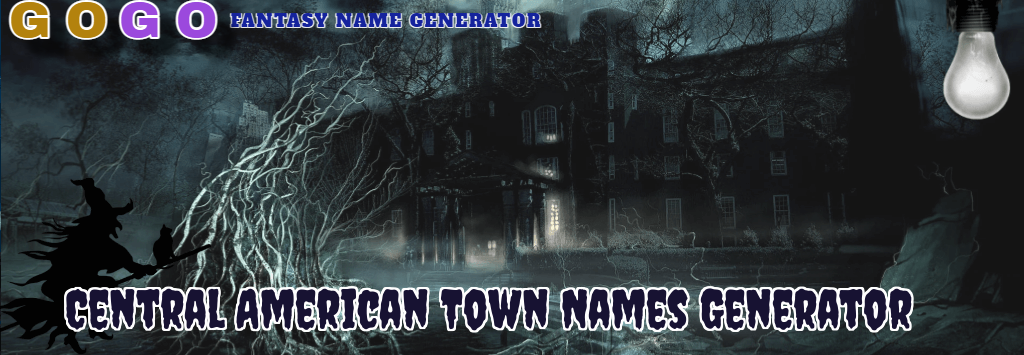 Central American Town Names Generator - GogoText