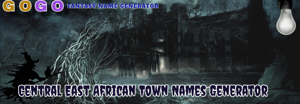 Central East African Town Names Generator - GogoText