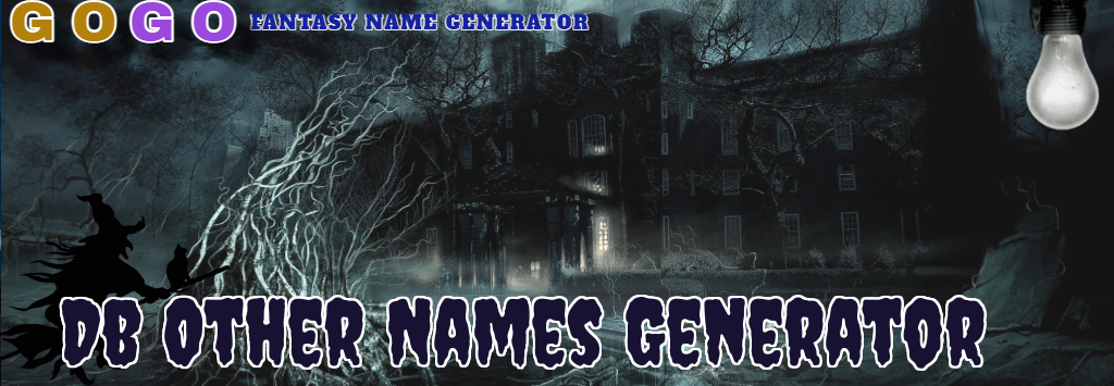 Db Other Names Generator - GogoText