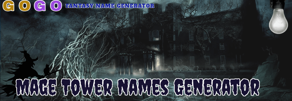 Mage Tower Names Generator - GogoText